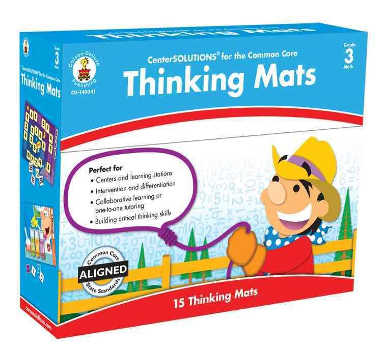 Thinking Mats Classroom Support Materials, Grade 3 By Carson-Dellosa Publishing Company, Inc. (COR)