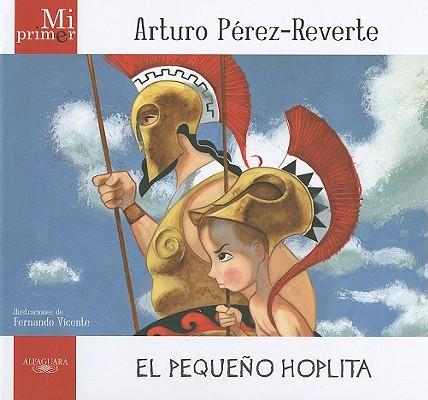 Mi primer Arturo Perez-Reverte / My First Arturo Perez-Reverte By Perez-Reverte, Arturo/ Vicente, Fernando (ILT)